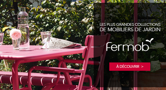Fermob Mobilier